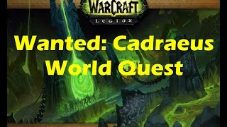 WoW Legion: Wanted: Cadraeus Suramar world quest playthrough (Beta 7.0.3)