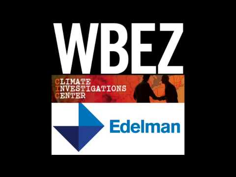 PR Firm Edelman Faces PR Scandal - Interview on WBEZ