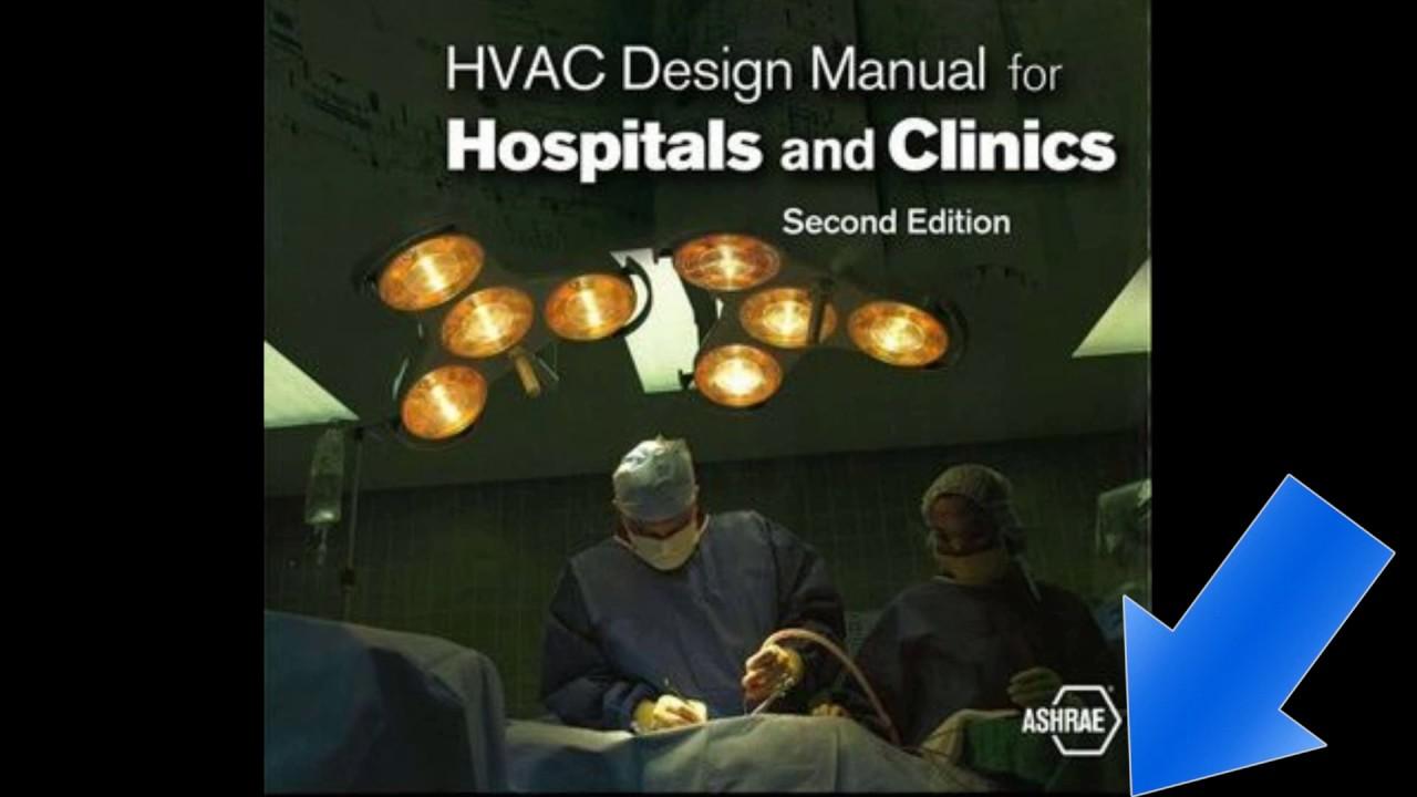 hvac design manual for hospitals and clinics ashrae ingles youtube rh youtube com hvac design manual j hvac design manual j