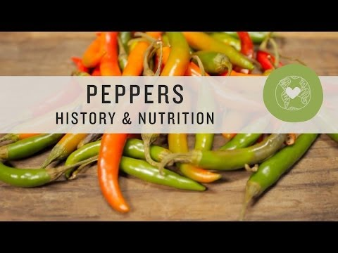 Superfoods - Peppers History & Nutrition, Tips & Tricks