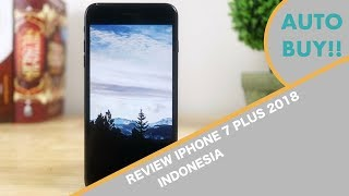 Review iPhone 7 Plus ditahun 2018 - Indonesia