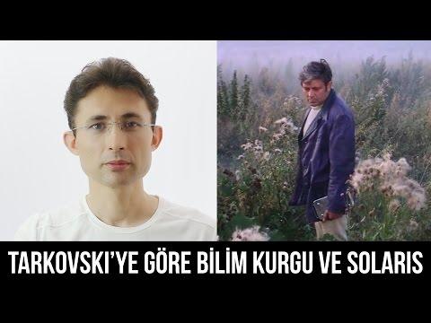 Tarkovski'ye Göre Bilim Kurgu Ve Solaris