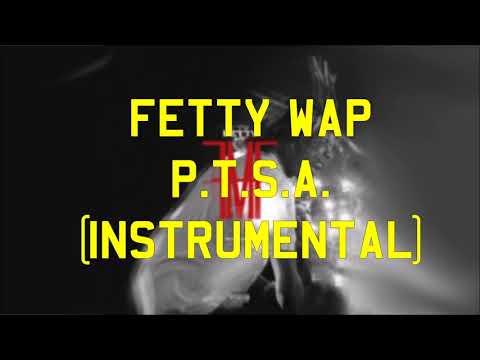 Fetty Wap - P.T.S.A. (Instrumental)
