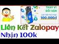 Kiếm Tiền Online - Liên Kết Zalopay Với ATM Nhận 100k Trong 2 Phút Uy Tín