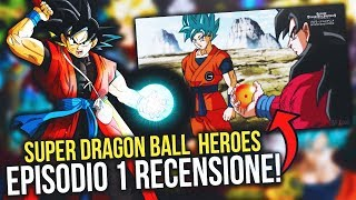 SUPER DRAGON BALL HEROES EP 1 RECENSIONE