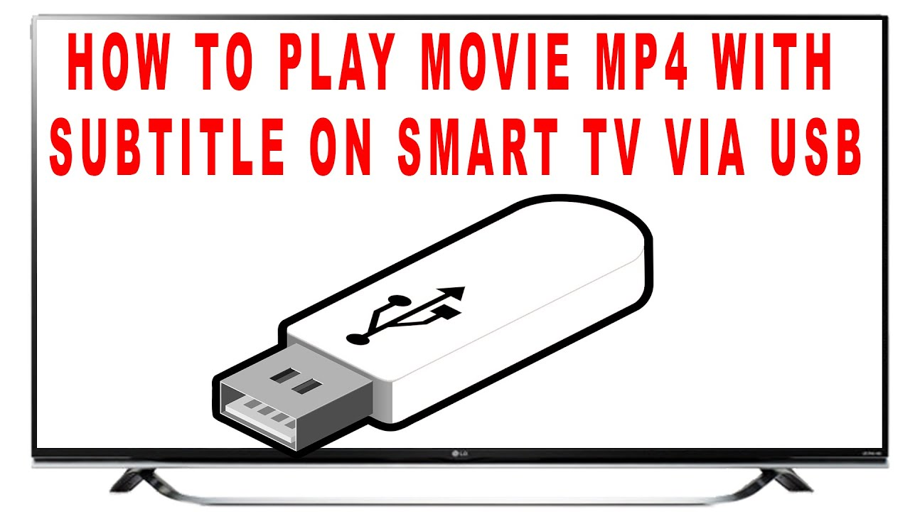 How to Play Movie MP4 With Subtitles on Smart TV