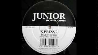 X-Press 2 ‎-- London X-Press  (The Journey Continues) 1993