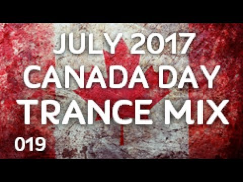 ♫ Canada Day 2017 Trance Mix ♪ [019]
