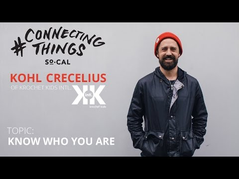 Kohl Crecelius - Know Who You Are