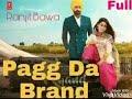 Pagg Da Brand: Ranjit Bawa (Full Videoo Song) | Ik Tare Wala | Jassi X | Pargat Kotguru | New Song