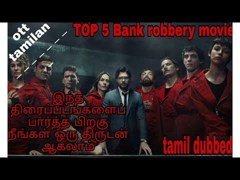 top 5 bank robbery movies in Hollywood in tamil dubbed review by Ott Tamilan #top5 free download