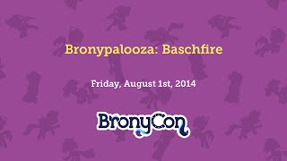 Bronypalooza: Baschfire