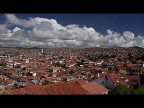 Sucre - La Capital de Bolivia