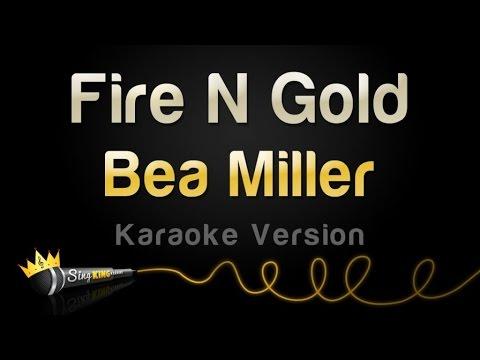 Bea Miller - Fire N Gold (Karaoke Version)