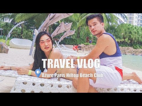 Manila Philippines Travel Vlog | White Sand Azure PARIS HILTON Beach Club