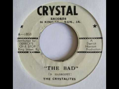 Derrick Harriot & The Crystalites - The Bad