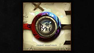 Pyre Original Soundtrack - Full Album