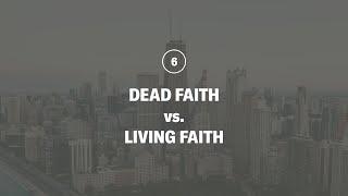 Dead Faith vs. Living Faith | 180 LIVE ft. Jim Coakley