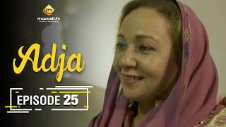 Adja Série - Ramadan 2021 - Episode 25