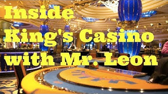 A Closer Look Inside King's Casino with Mr. Leon