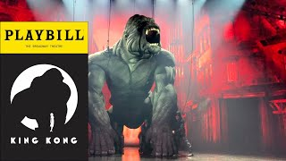 King Kong - Curtain Call 11/14/18