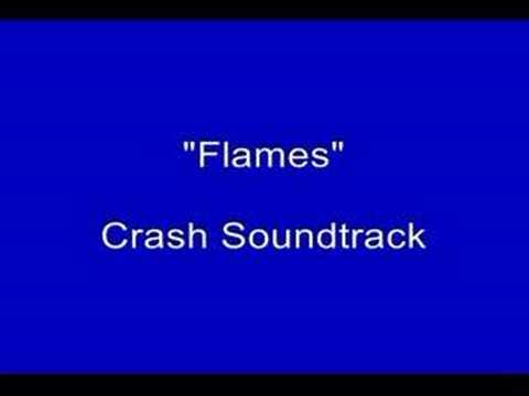 Crash Soundtrack - Flames