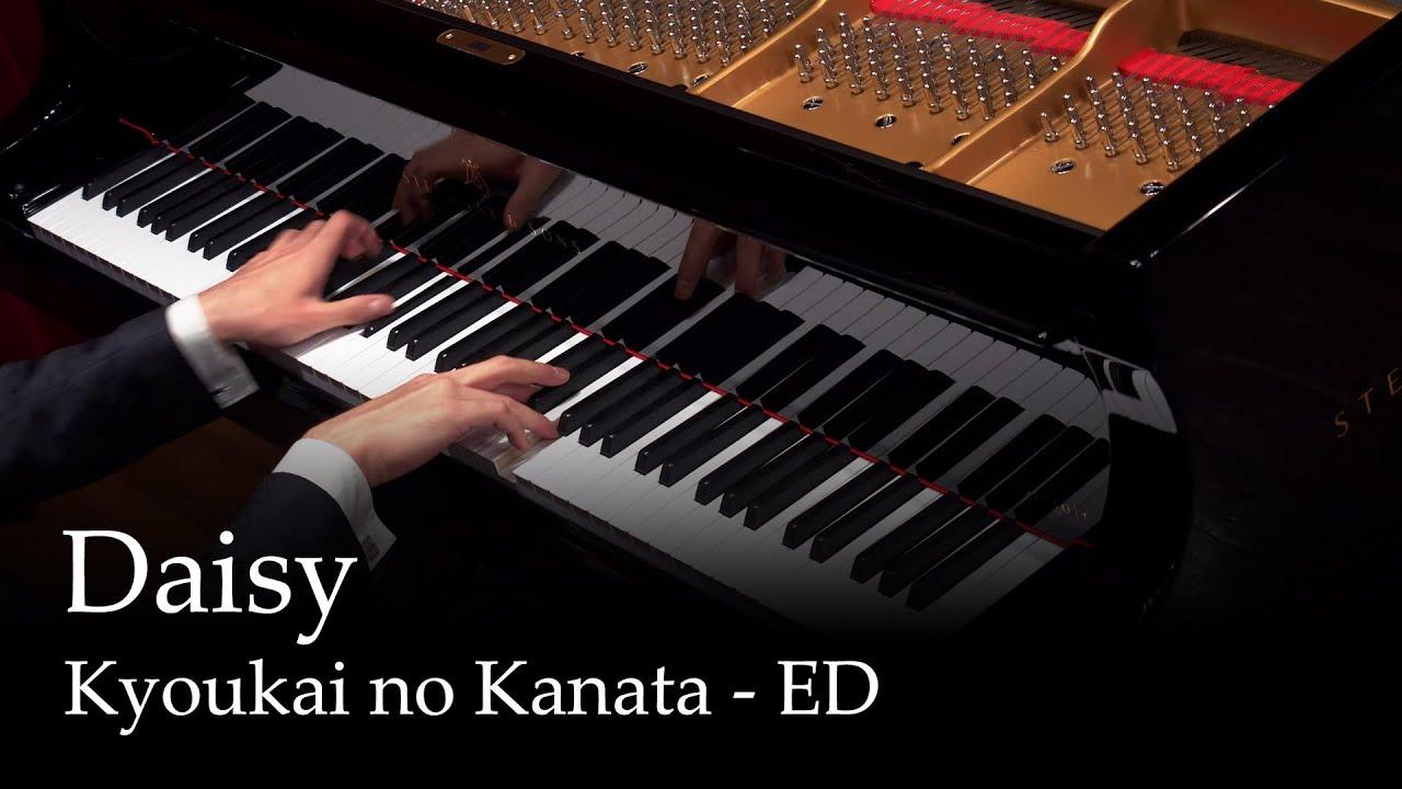 Daisy - Kyoukai no Kanata ED [piano]