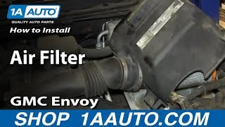 How To Install Replace Air Filter 2002-09 GMC Envoy Envoy XL XUV