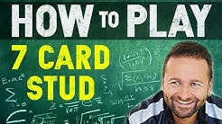 How to Play 7 Card Stud