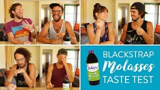 GETTING OUR BLACKSTRAP ON // BLACKSTRAP MOLASSES TASTE TEST