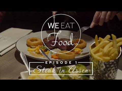 We Eat Food Episode 1 - Steak in Assen