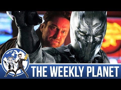Geostorm & Black Panther Trailer - The Weekly Planet Podcast