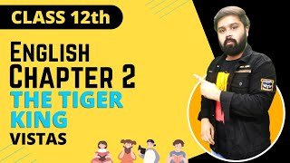 the tiger king class 12 in hindi