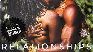 Black Men And Black Women Relationships