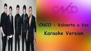 Cnco - Volverte A Ver - Karaoke Version - Letra