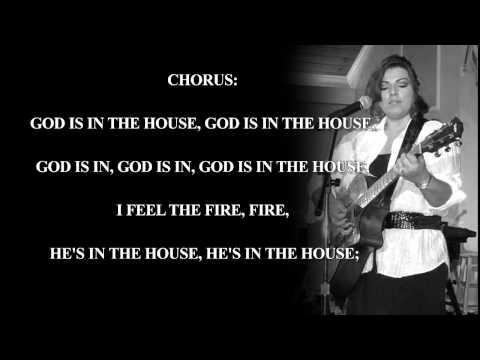 God Is In The House Lyrics For Karaoke