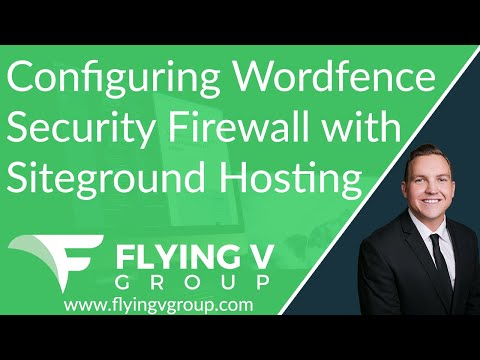 Configuring Wordfence Security Firewall with Siteground Hosting
