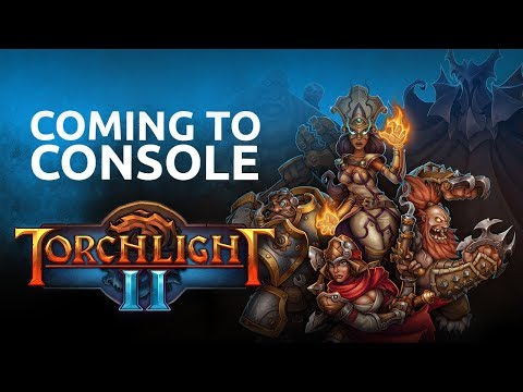 Torchlight II | Official Console Announce Trailer