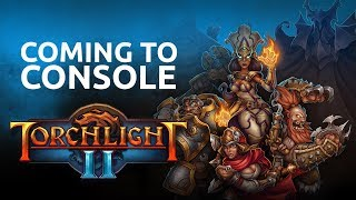 Gambar cover Torchlight II | Official Console Announce Trailer