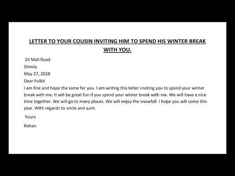 Letter To Your Cousin/friend Inviting Him To Spend His Winter Break With You