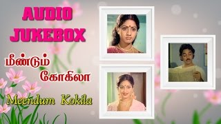 Meendum Kokila (1981) All Songs Jukebox | Kamal Haasan, Sridevi | Ilayaraja Tamil Hits Collection
