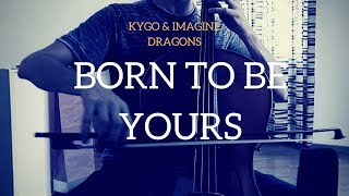 Baixar Kygo & Imagine Dragons - Born to be yours for cello and piano (COVER)