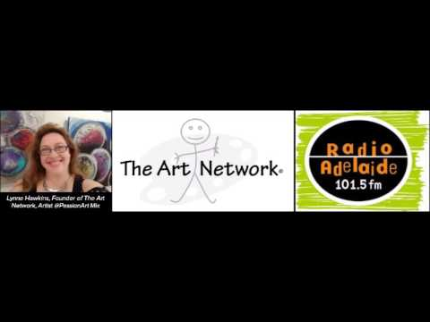 The Art Network - Lynne  Hawkins & Radio Adelaide Interview 26 March 2017