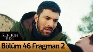 Sefirin Kızı 46. Bölüm 2. Fragman