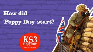 KS3 History by Aaron Wilkes - How did Poppy Day start? From Technology, War and Independence