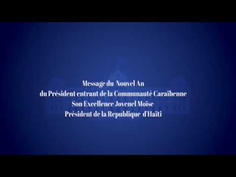 Message Du Nouvel An Du Président Entrant De La Communauté Caribéenne Sem Jovenel Moïse