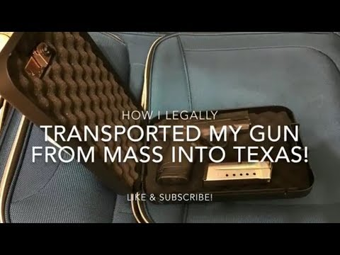 How I Legally Transported My Gun From Massachusetts to Texas!