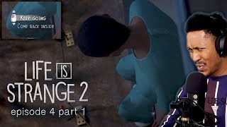 it-can-t-end-here-life-is-strange-2-episode-4-part-1