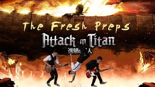 Linked Horizon - Attack on Titan Opening Cover | The Fresh Preps