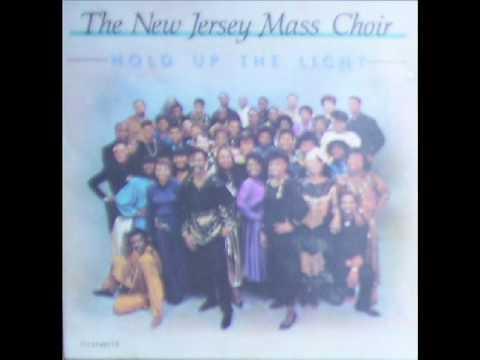 New Jersey Mass Choir-Hold Up The Light